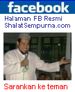 Halaman FB Resmi ShalatSempurna.com