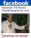 Halaman FB Resmi ShalatSempurna.com